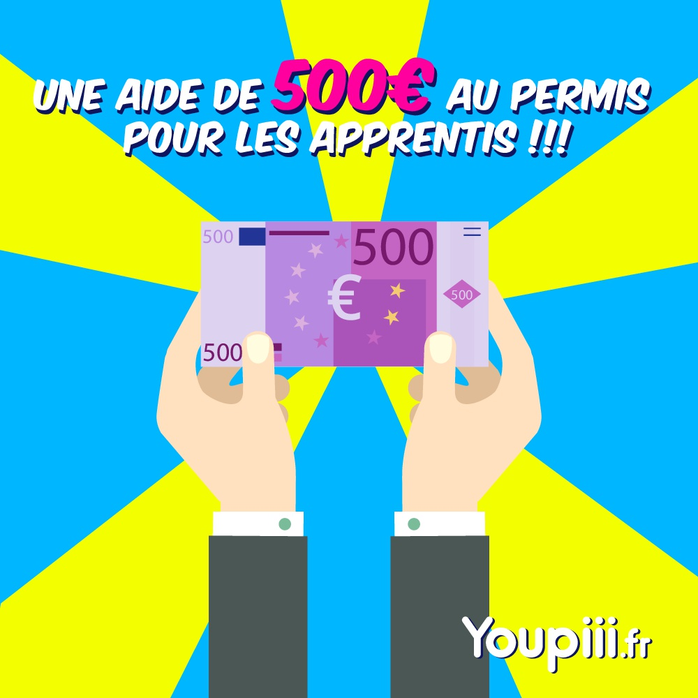 500euros apprentis Youpiii youpiii.fr réforme permis de conduire aide